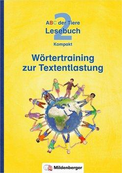 ABC der Tiere 2 – Lesebuch Kompakt · Wörtertraining zur Textentlastung von Kuhn,  Klaus, Wiesner,  Ulrike