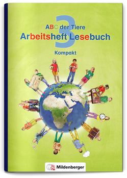ABC der Tiere 3 – Arbeitsheft Lesebuch Kompakt von Kuhn,  Klaus