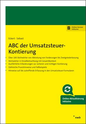 ABC der Umsatzsteuer-Kontierung von Eckert,  Karl-Hermann, Sebast,  Ronny