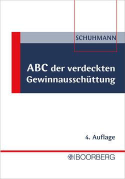 ABC der verdeckten Gewinnausschüttung von Schuhmann,  Helmut