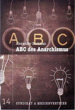 ABC des Anarchismus von Berkman,  Alexander