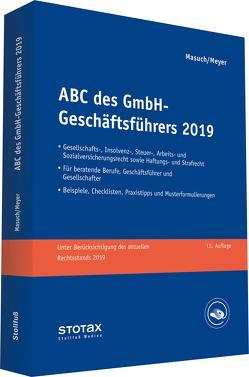 ABC des GmbH-Geschäftsführers 2019 von Masuch,  Andreas, Meyer,  Gerhard