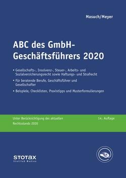 ABC des GmbH-Geschäftsführers 2020 von Masuch,  Andreas, Meyer,  Gerhard