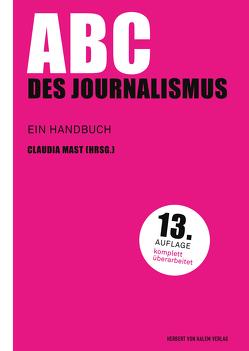 ABC des Journalismus von Mast,  Claudia