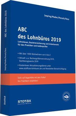 ABC des Lohnbüros 2019 von Imping,  Andreas, Mader,  Klaus, Perach,  Detlef, Voß,  Rainer