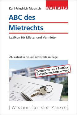 ABC des Mietrechts von Moersch,  Karl-Friedrich