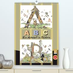 ABC. Ein Alphabet in Bildern. (Premium, hochwertiger DIN A2 Wandkalender 2021, Kunstdruck in Hochglanz) von Yerokhina,  Kateryna