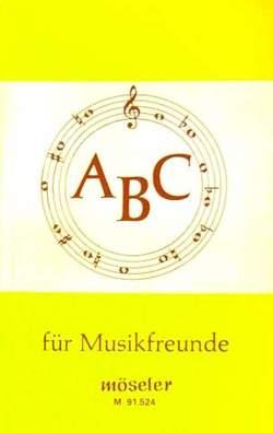 ABC für Musikfreunde von Wagner,  Hermann
