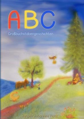 ABC von Platz,  Jürgen Johannes
