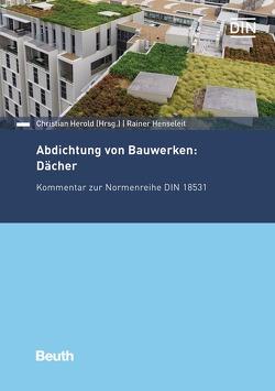 Abdichtung von Bauwerken: Dächer von Henseleit,  Rainer
