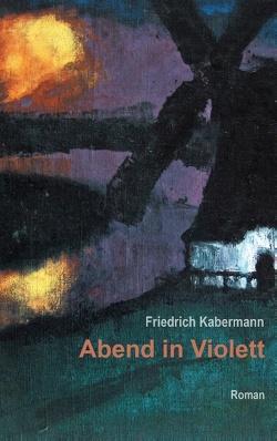 Abend in Violett von Kabermann,  Friedrich