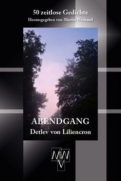 Abendgang von Liliencron,  Detlev von, Werhand,  Martin