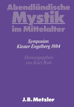 Abendländische Mystik im Mittelalter von Ruh,  Kurt