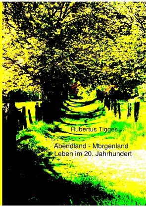 Abendland-Morgenland von Tigges,  Hubertus
