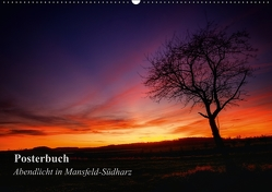 Abendlicht in Mansfeld-Südharz (PosterbuchDIN A4 quer) von Gierok,  Steffen