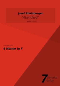 Abendlied – J. Rheinberger (arr. Christian Fath) von Fath,  Christian