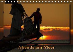 Abends am Meer (Tischkalender 2019 DIN A5 quer) von Stoerti-md