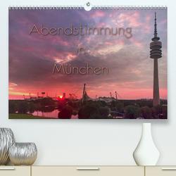 Abendstimmung in München (Premium, hochwertiger DIN A2 Wandkalender 2021, Kunstdruck in Hochglanz) von Helmke,  Sebastian