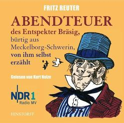 Abendteuer des Entspekter Bräsig von Reuter,  Fritz