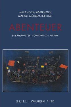 Abenteuer von Mühlbacher,  Manuel, von Koppenfels,  Martin
