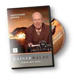 Abenteuer Afrika von Wälde,  Rainer