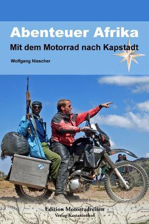 Abenteuer Afrika von Hoffmann,  Manfred, Niescher,  Wolfgang