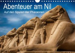 Abenteuer am Nil. Auf den Spuren der Pharaonen (Wandkalender 2021 DIN A4 quer) von Wenske,  Steffen