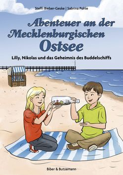 Abenteuer an der Mecklenburgischen Ostsee von Bieber-Geske,  Steffi, Pohle,  Sabrina