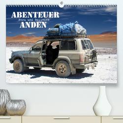 Abenteuer Anden – Peru und Bolivien (Premium, hochwertiger DIN A2 Wandkalender 2020, Kunstdruck in Hochglanz) von Stamm,  Dirk