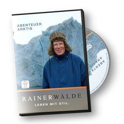 Abenteuer Arktis von Wälde,  Rainer