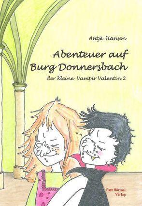Abenteuer auf Burg Donnersbach von Hansen,  Antje