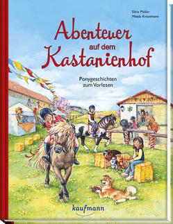 Abenteuer auf dem Kastanienhof von Krautmann,  Milada, Möller,  Silvia