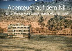 Abenteuer auf dem Nil. Eine Reise von Luxor nach Abu Simbel (Wandkalender 2019 DIN A2 quer) von Wenske,  Steffen