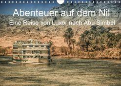 Abenteuer auf dem Nil. Eine Reise von Luxor nach Abu Simbel (Wandkalender 2019 DIN A4 quer) von Wenske,  Steffen