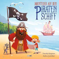 Abenteuer auf dem Piratenschiff von Castellani,  Andrea, Evans,  Jayne, Knapman,  Timothy, Weber,  Claudia