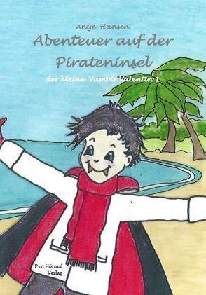 Abenteuer auf der Pirateninsel von Hansen,  Antje
