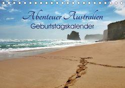 Abenteuer Australien – Geburtstagskalender (Tischkalender 2019 DIN A5 quer) von Wittstock,  Ralf