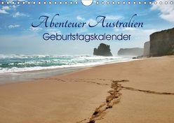 Abenteuer Australien – Geburtstagskalender (Wandkalender 2019 DIN A4 quer) von Wittstock,  Ralf