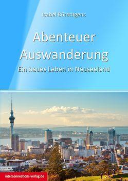 Abenteuer Auswanderung von Bürschgens,  Isabel