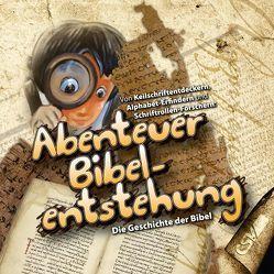 Abenteuer Bibelentstehung von Drüeke,  Stefan