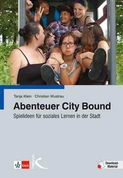 Abenteuer City Bound von Klein,  Tanja, Wustrau,  Christian