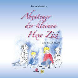 Abenteuer der kleinen Hexe Zizi von Michaelis,  Louise