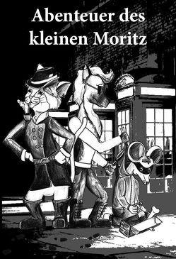 Abenteuer des kleinen Moritz von Muhr,  Daniel