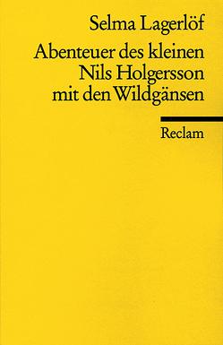 Abenteuer des kleinen Nils Holgersson mit den Wildgänsen (Auswahl) von Lagerlöf,  Selma, Thaer,  Günther