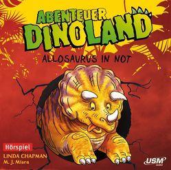 Abenteuer Dinoland (Folge 1) – Allosaurus in Not von Chapman,  Linda, Misra,  M. J.