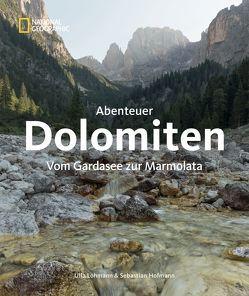 Abenteuer Dolomiten von Hofmann,  Sebastian, Lohmann,  Ulla