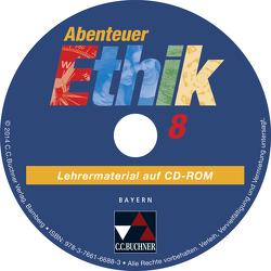 Abenteuer Ethik – Bayern / Abenteuer Ethik Bayern LM 8 von Doelker,  Christian, Fuß,  Werner, Sänger,  Monika, Siller-Brabant,  Heidrun