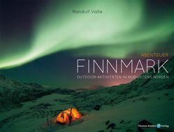 Abenteuer Finnmark von Hippe,  Karoline, Valle,  Randulf