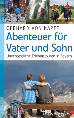 Abenteuer für Vater und Sohn von Kapff,  Gerhard von