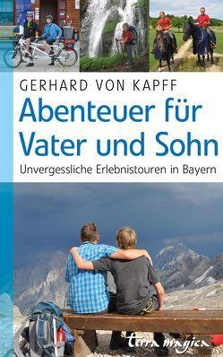 Abenteuer für Vater und Sohn von von Kapff,  Gerhard